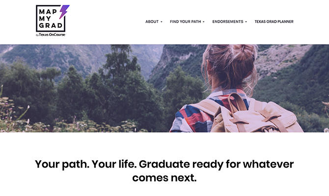 Screenshot of homepage with girl hiking. Label: your path. your life. graduate ready for what comes next