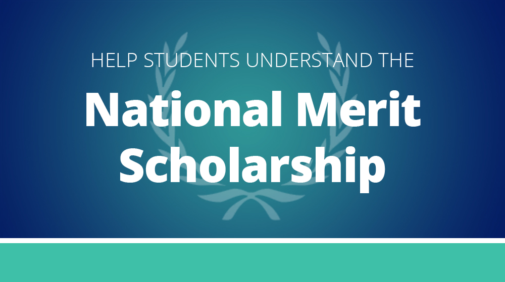 Text - help students understand the national merit scholarship