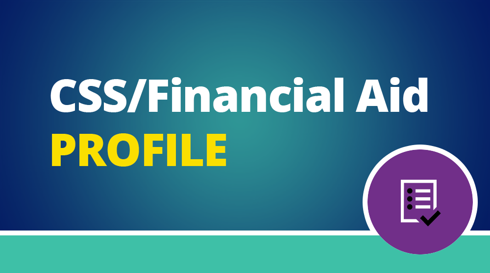 Text: CSS/Financial Aid PROFILE