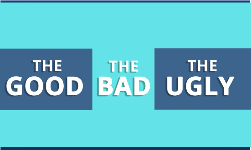 Text: The good, the bad and the ugly